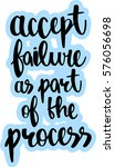 text   ''accept failure as part ... | Shutterstock .eps vector #576056698
