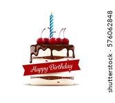 small delicious birthday cream... | Shutterstock .eps vector #576062848
