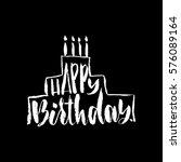 happy birthday lettering for... | Shutterstock .eps vector #576089164