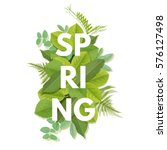 spring letter with green leaves.... | Shutterstock .eps vector #576127498