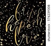 faith.hope.love.inspiring quote.... | Shutterstock .eps vector #576239308