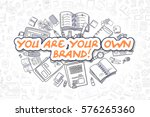 you are your own brand   hand... | Shutterstock . vector #576265360
