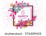 8 march with geometric cristal. ...   Shutterstock .eps vector #576309433