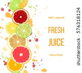 citrus fruits fresh juice.... | Shutterstock .eps vector #576318124