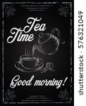 illustration with the words tea ... | Shutterstock .eps vector #576321049