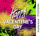 greeting happy valentine's day. ... | Shutterstock .eps vector #576391444