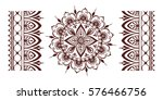 henna tattoo mehndi flower... | Shutterstock .eps vector #576466756