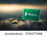 mexico   us border sign concept ...   Shutterstock . vector #576477448
