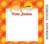 festa junina card. vector... | Shutterstock .eps vector #576558310
