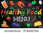healthy food. set. vegetables... | Shutterstock .eps vector #576630760
