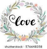 floral with love lettering | Shutterstock .eps vector #576648358