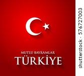 turkey flag color vector... | Shutterstock .eps vector #576727003