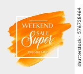 sale super weekend sign over... | Shutterstock .eps vector #576728464