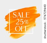 sale 25  off sign over art... | Shutterstock .eps vector #576729640