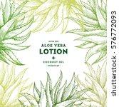 aloe vera frame. botanical... | Shutterstock .eps vector #576772093