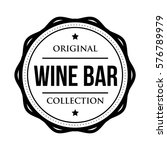 wine bar logo vintage isolated... | Shutterstock .eps vector #576789979