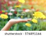 vitamin d word on the white box.... | Shutterstock . vector #576891166