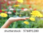 vitamin c word on the white box.... | Shutterstock . vector #576891280