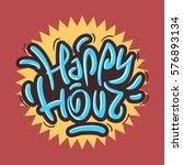happy hour label sign design... | Shutterstock .eps vector #576893134
