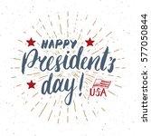 happy president's day vintage... | Shutterstock .eps vector #577050844