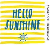 lettering romantic summer quote ... | Shutterstock .eps vector #577050919