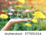 antibiotic word on the white... | Shutterstock . vector #577051516
