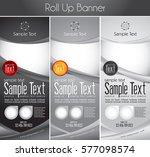 multipurpose roll up banner.... | Shutterstock .eps vector #577098574
