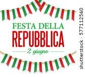 text italian republic day  2 th ... | Shutterstock .eps vector #577112560