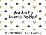 valentine greeting card with... | Shutterstock .eps vector #577113988
