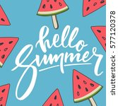 hello summer lettering and... | Shutterstock .eps vector #577120378