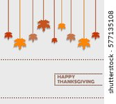 happy thanksgiving day... | Shutterstock . vector #577135108