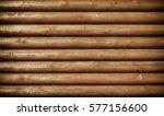 wooden logs wall texture... | Shutterstock . vector #577156600