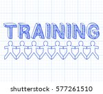 training hand drawn text and... | Shutterstock .eps vector #577261510