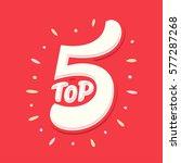 top 5. lettering.   Shutterstock .eps vector #577287268