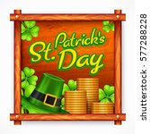 st. patrick day poster. s hat... | Shutterstock .eps vector #577288228