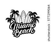 miami beach hand written... | Shutterstock .eps vector #577299064