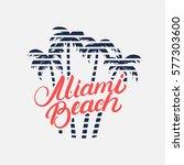 miami beach hand written... | Shutterstock .eps vector #577303600