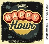 happy hour new age 50s vintage... | Shutterstock .eps vector #577315150