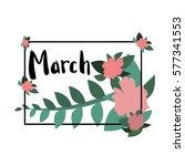 lettering. vector. flower  | Shutterstock .eps vector #577341553