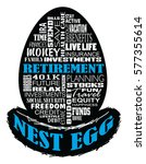 retirement   nest egg is an... | Shutterstock .eps vector #577355614