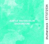 green watercolor background | Shutterstock .eps vector #577372534