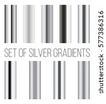 set of silver gradients.... | Shutterstock .eps vector #577386316