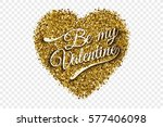 be my valentine illustration.... | Shutterstock .eps vector #577406098