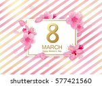 8 march modern background... | Shutterstock .eps vector #577421560