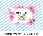 spring sale background with... | Shutterstock .eps vector #577431559