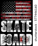 skate board typography  t shirt ... | Shutterstock .eps vector #577446160