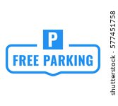 free parking. badge. flat... | Shutterstock .eps vector #577451758