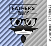 happy father's day graphic... | Shutterstock .eps vector #577458613