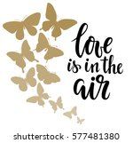 love is in the air hand drawn... | Shutterstock .eps vector #577481380