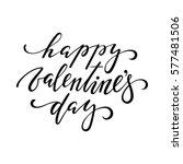 happy valentine's day. hand... | Shutterstock .eps vector #577481506